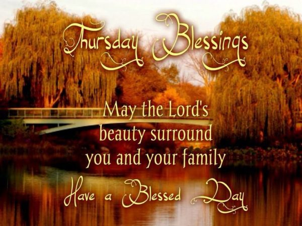 May The Lords Beauty Surround You And Your Family