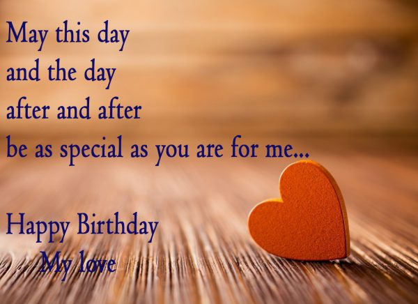 May This Day And The Day After And After Be As Special As You Are For Me