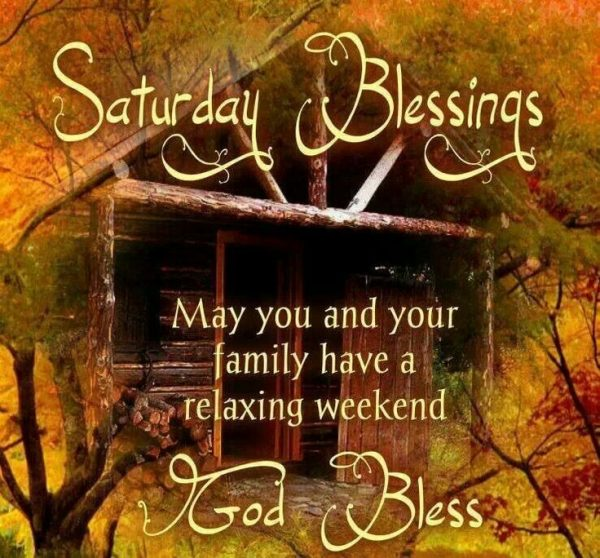 May You And your Family Have A Relaxing Weekend