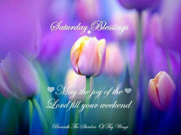 May the joy of the lord fill your weekend