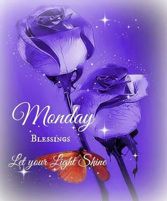 Monday blessings let your light shine