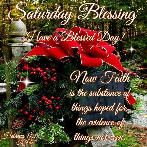 Picture: Saturday Blessing Have A Blessed Day