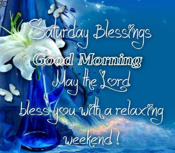 Saturday Blessings Good Morning Desicommentscom