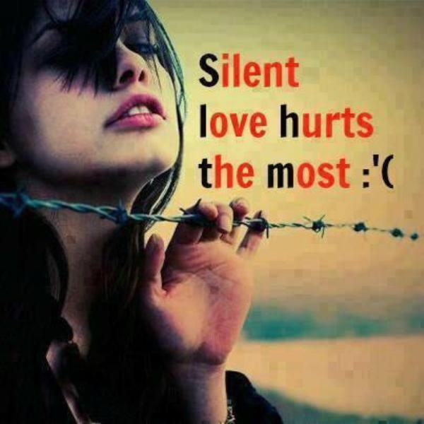 Silent Love Hurts The Most