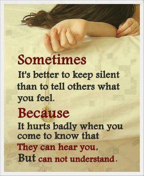 Its's Better To Keep Silent