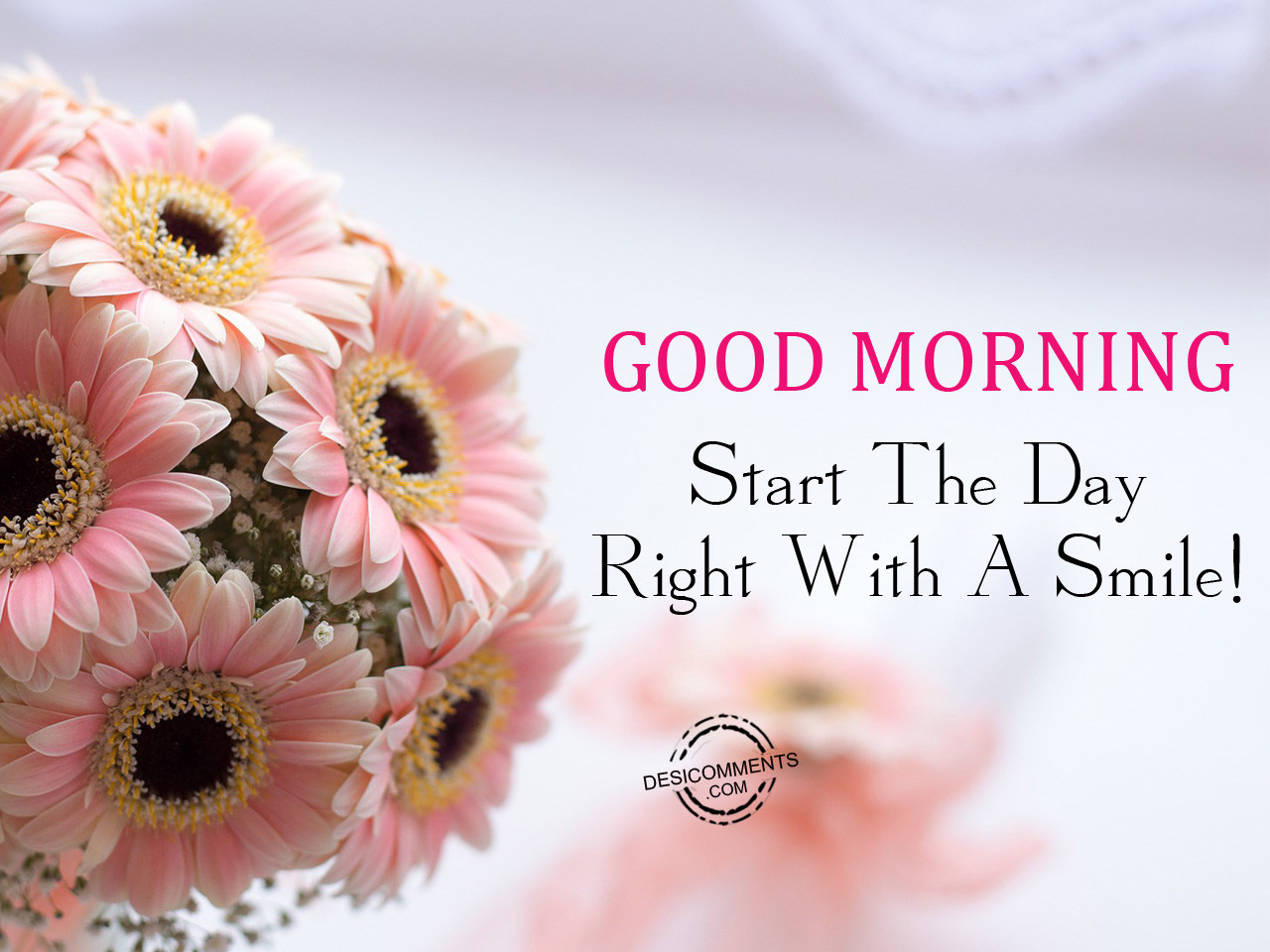 Good Morning Quotes Smile : Start the day right with a smile desicomments