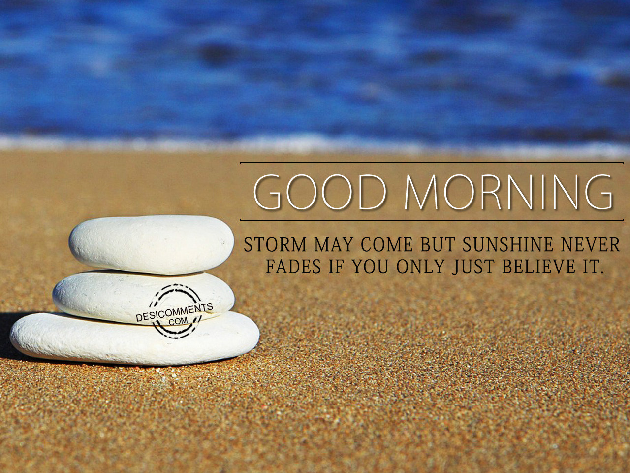 Good Morning Sunshine Quotes: Storm May Come But Sunshine Never Fades If You Only Just
