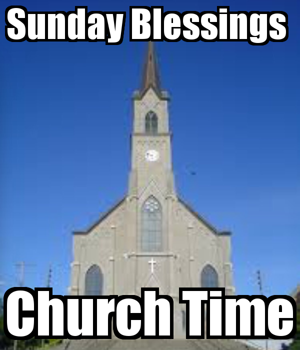 Sunday Blessings Church Time