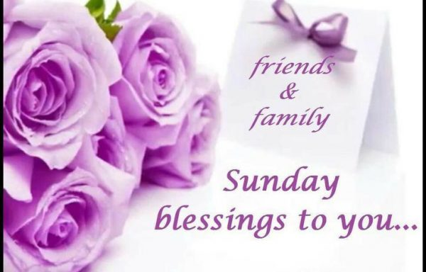 Sunday Blessings To You