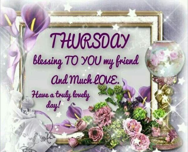 Thursday Blessing To You My Friend