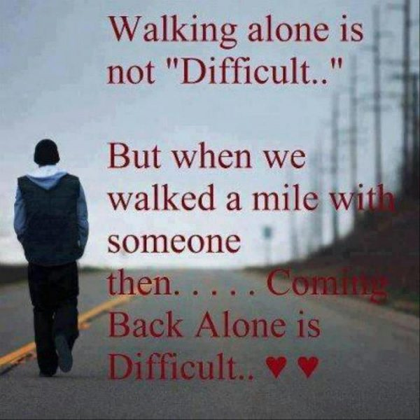 Picture: Walking Alone Is Not Difficult