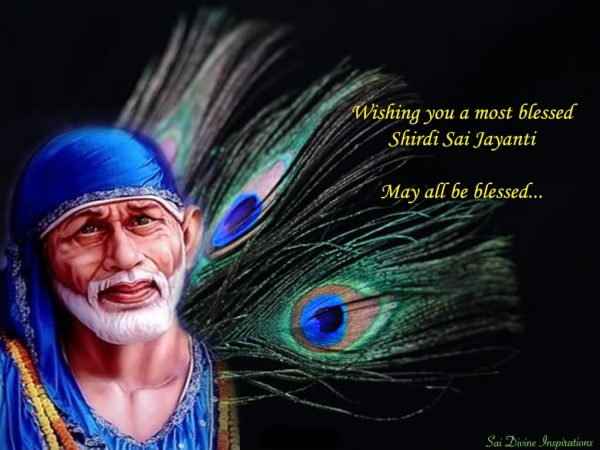 Wishing You A Most Blessed Shirdi Sai Jayanti