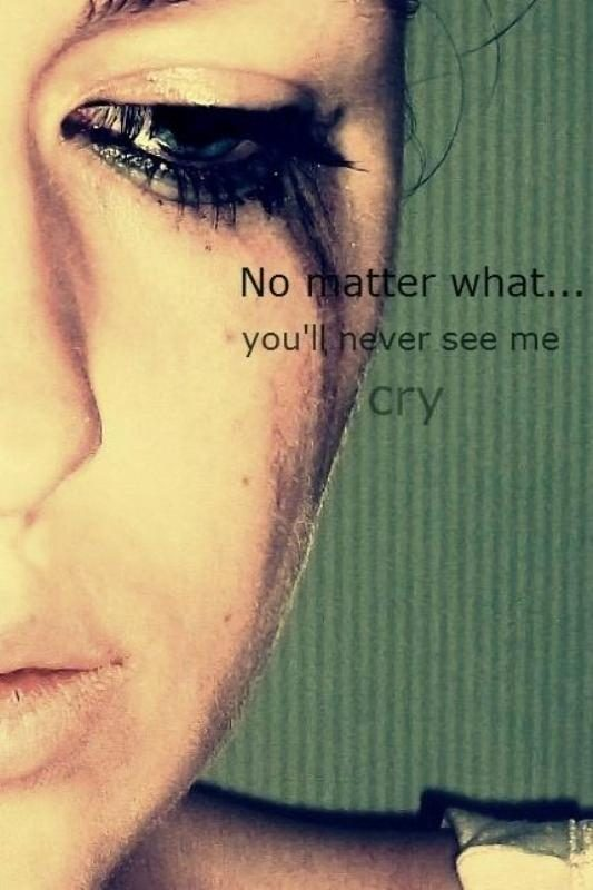you'll Never See Me Cry