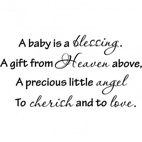 A Baby Is A Blessing