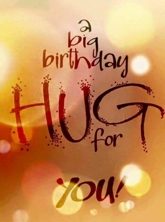 Picture: A Big Birthday Hug For You
