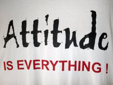 Attitude Is Everything Graphic