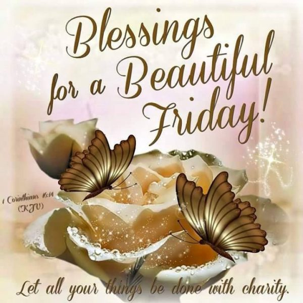 Blessings For A Beautiful Friday