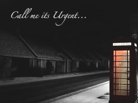 Picture: Call Me Its Urgent