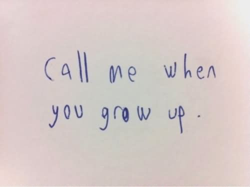Call Me When You Grow Up Graphic