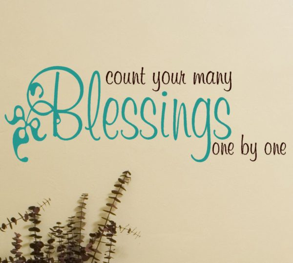 Count Your Many Blessings One By One