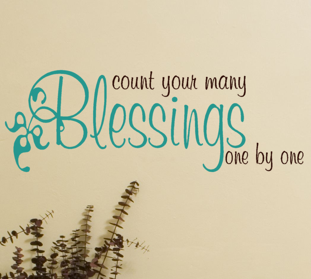 Count Your Many Blessings One By One - DesiComments.com
