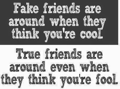 Fake Friends Are Around When They Think Youre Cool