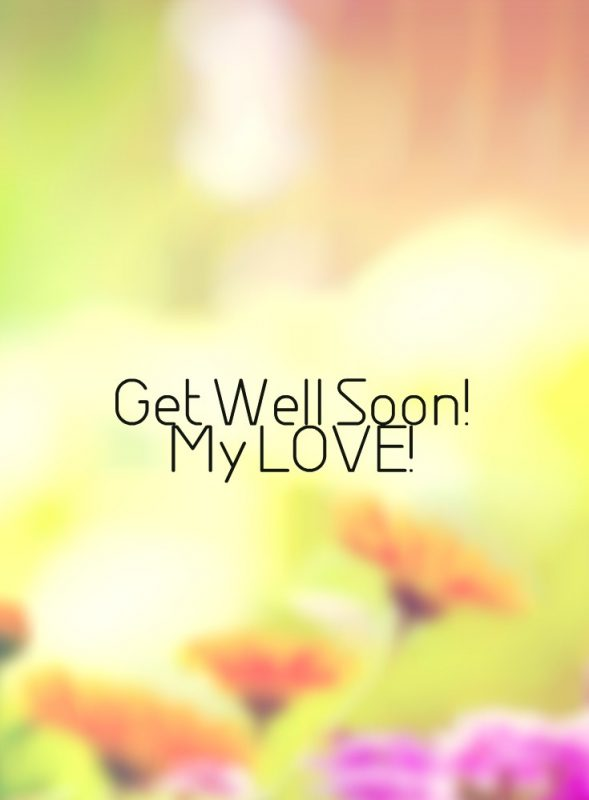 Get Well Soon My Love