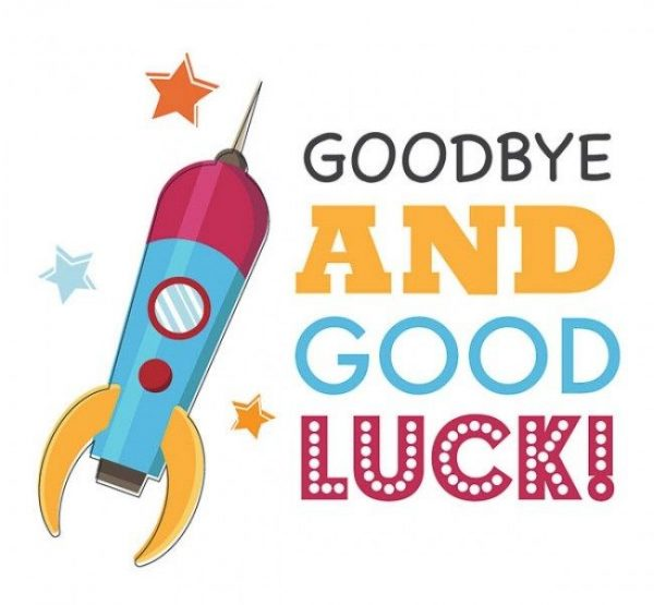 Good Bye And Good Luck !