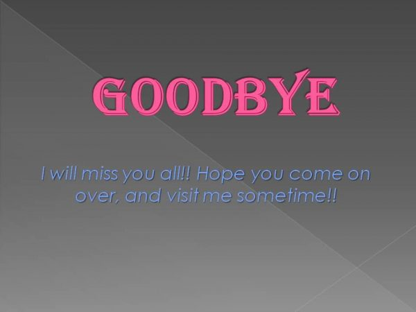 Good Bye I Will Miss You