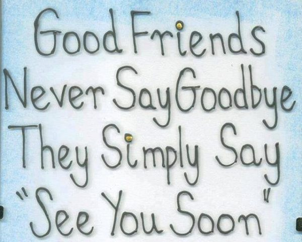 Picture: Good Friends Never Say Good Bye