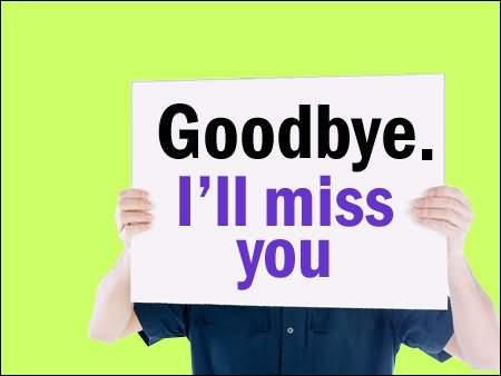 Goodbye I'll Miss You Graphic