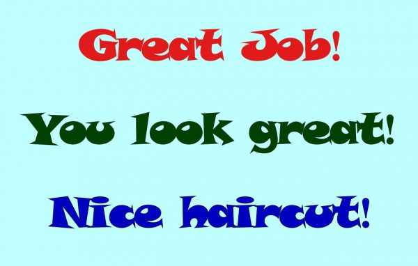 Great Job You Look Great