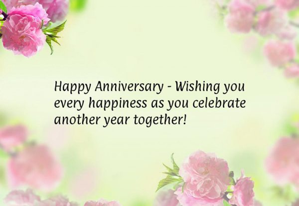 Happy Anniversary Wishing You Every Happiness As You Celebrate Another
