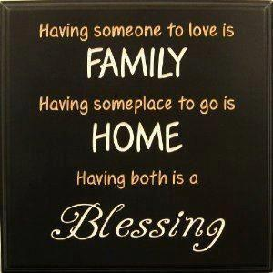 Having Someone To Love Is Family