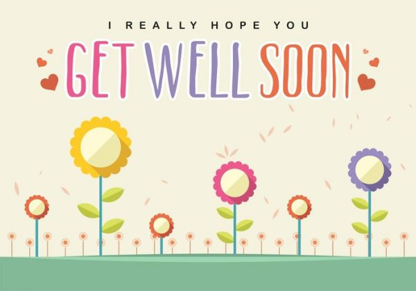 I Really Hope You Get Well Soon