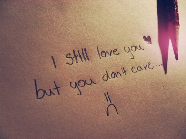 I Still Love You But You Dont Care