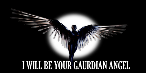 I Will Be Your Guardian Angel