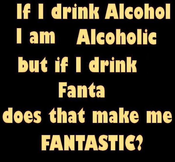 Picture: If I Drink Alcohol I Am Alcoholic