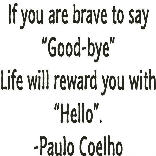 If You Are Brave To Say Good Bye