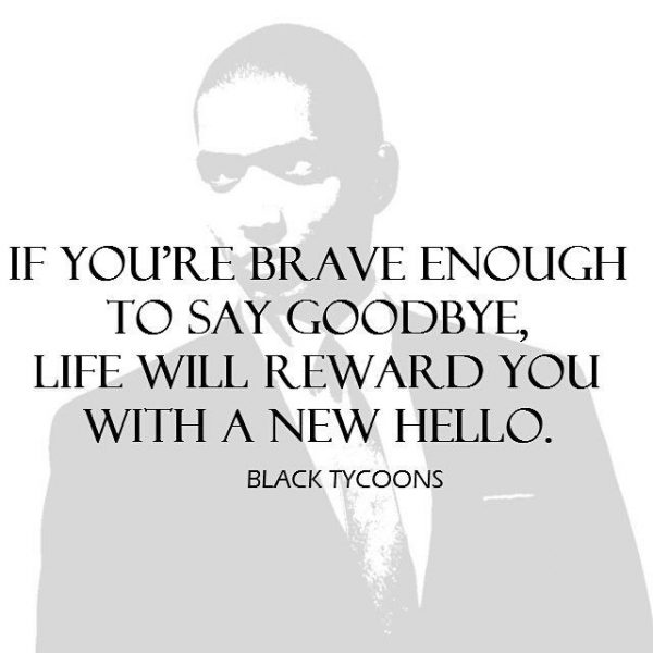 If Youre Brave Enough To Say Good Bye