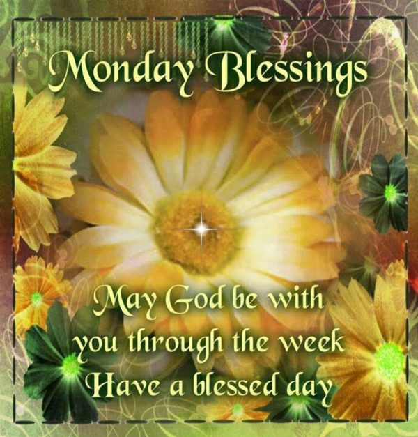 May God Be With You Through The Week