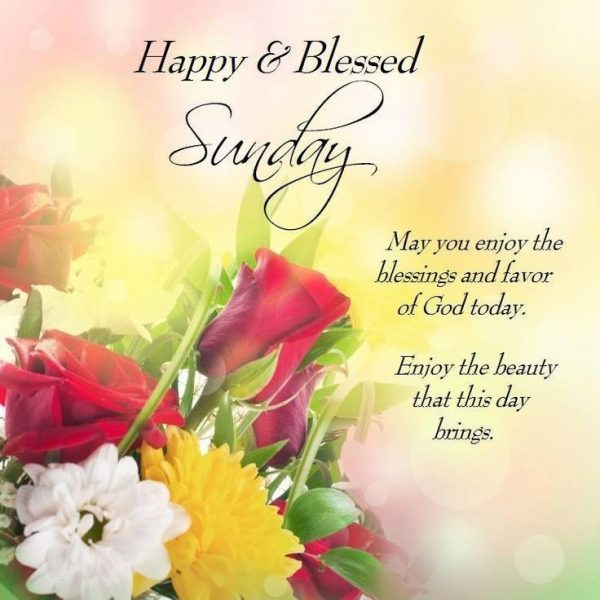 May You Enjoy The Blessings And Favor Of God Today