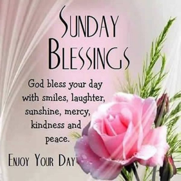 Sunday Blessings God Bless Your Day With Smiles