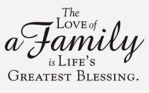 The Love Of A Family Is Lifes Greatest Blessing