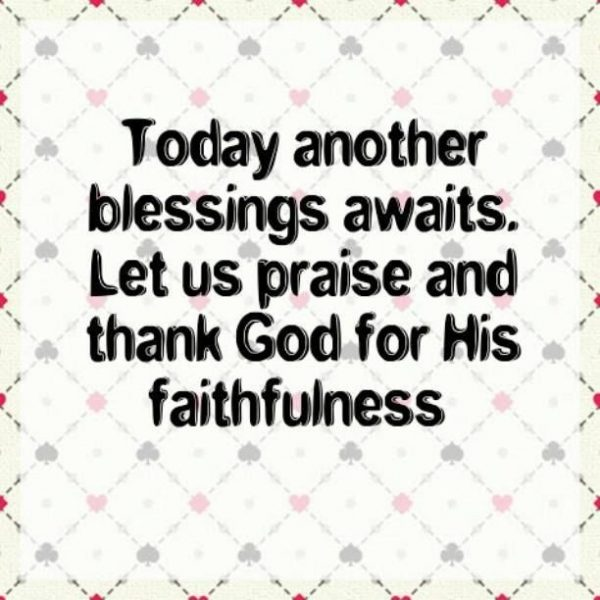 Today Another Blessings Awaits
