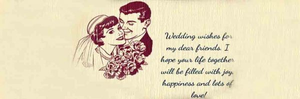 Picture: Wedding Wishes For My Dear Friends