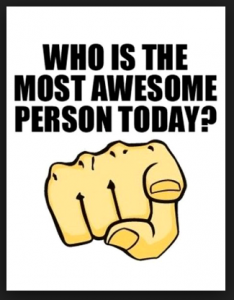 Who Is The Most Awesome Person Today