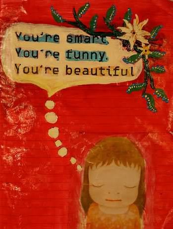 You're Smart You're Funny You're Beautiful Compliment Graphic