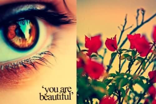 You Are Beautiful Eyes Graphic