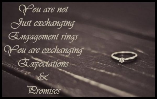 You Are Not Just Exchanging Engagement Rings